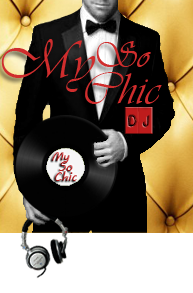 My So Chic DJ