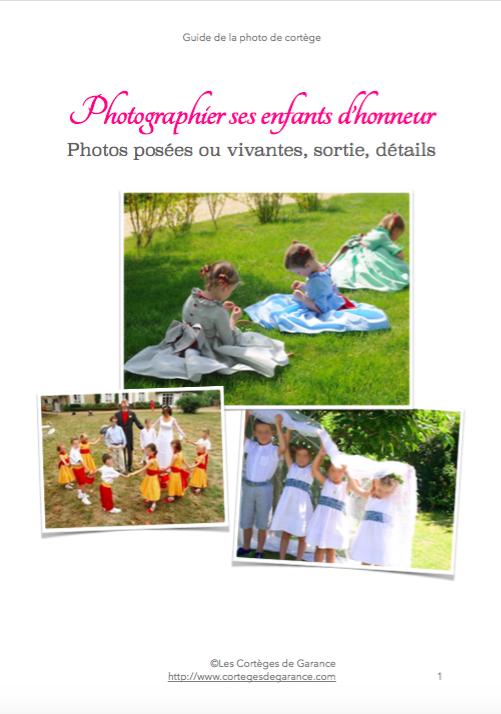 Photographier ses enfants d'honneur: le guide !